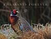 Pheasants Forever 2018 Calendar
