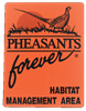 Pheasants Forever Habitat Signs - Habitat Management Area
