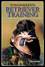 Tom Dokken's Retreiver Training Book